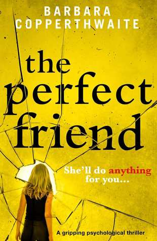 The Perfect Friend by Barbara Copperthwaite