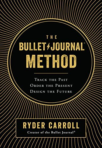The Bullet Journal Method- Track t