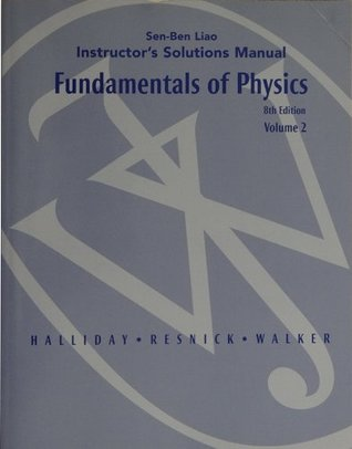 Fundamentals Of Physics Volume 2 Instructor S Solutions
