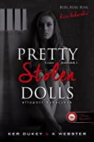 Pretty Stolen Dolls - Ellopott babácskák (Pretty Little Dolls, #1)