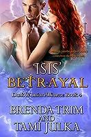 Isis' Betrayal (Rowan Sisters' Trilogy, # 2)