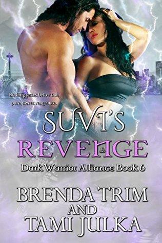 Suvi's Revenge (Dark Warrior Alliance, #6; Rowan Sisters' Trilogy, #3)