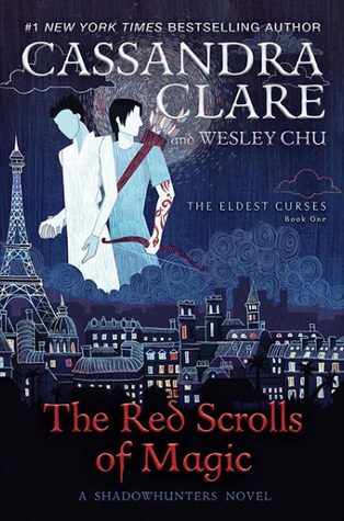The Red Scrolls of Magic (The Eldest Curses, #1)