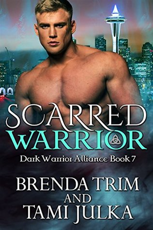 Scarred Warrior (Dark Warrior Alliance, #7)