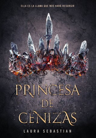 Princesa de cenizas by Laura Sebastian