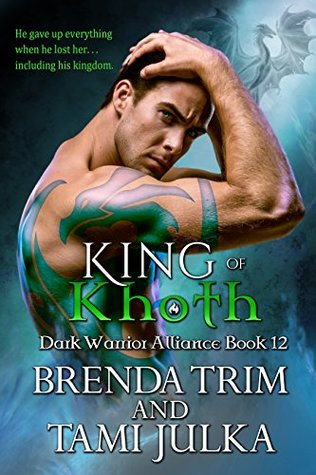 King of Khoth (Dark Warrior Alliance, #12)