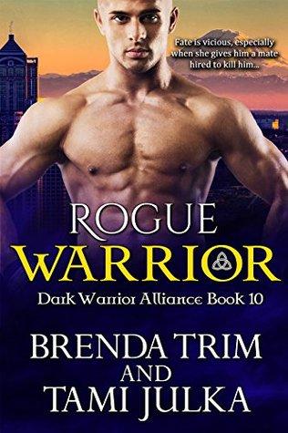 Rogue Warrior (Dark Warrior Alliance, #10)