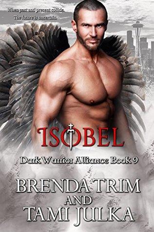 Isobel (Dark Warrior Alliance, #9)