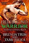 Hellbound Warrior (Dark Warrior Alliance, #8)