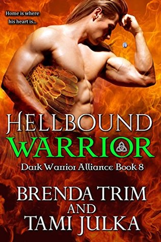 Hellbound Warrior (Dark Warrior Alliance, #8)