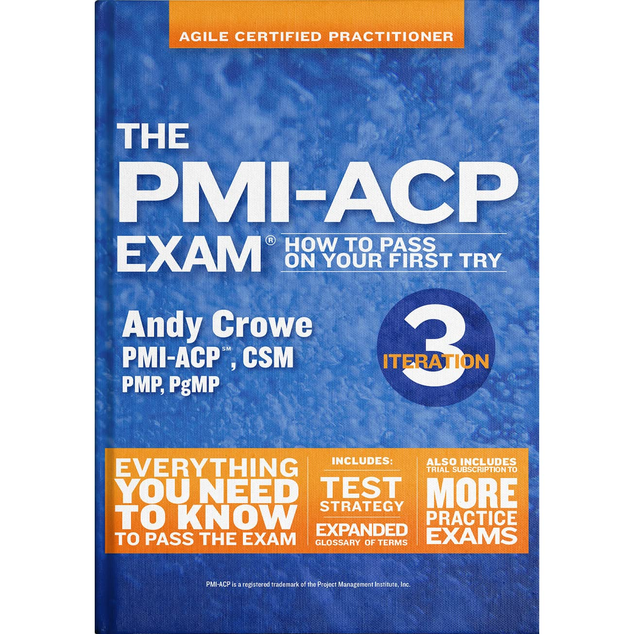 The Pmi Acp Exam How To Pass On Your First Try Iteration 3 By Andy
