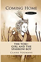 The Toki-Girl and the Sparrow-Boy: Library Edition