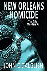 New Orleans Homicide (The City Murders, #7)