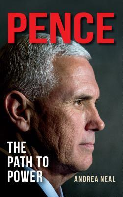 Pence: The Path to Power