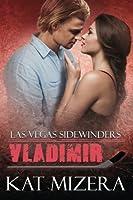 Vladimir (Las Vegas Sidewinders Volume 9)