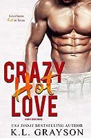 Crazy Hot Love (Dirty Dicks #2)