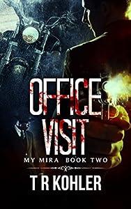 Office Visit (The My Mira Saga #2)