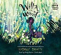 Willa of the Wood (Willa, #1)