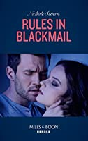 Rules In Blackmail (Mills & Boon Heroes)