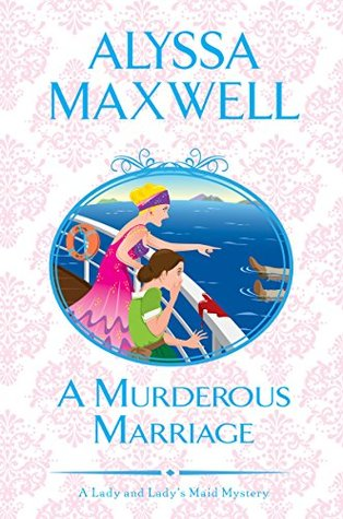 A Murderous Marriage (A Lady and Lady's Maid Mystery, #4)