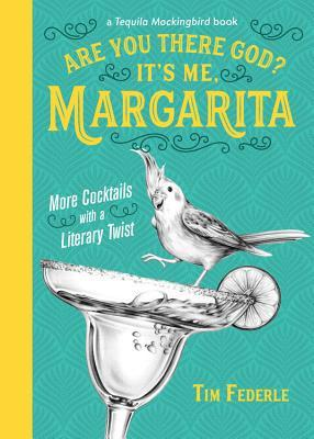 Are You There God? It's Me, Margarita by Tim Federle