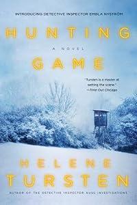 Hunting Game (Embla Nyström, #1)