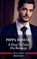 A Ring To Take His Revenge (The Winners' Circle)