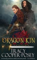 Dragon Kin (Once and Future Hearts, #2)