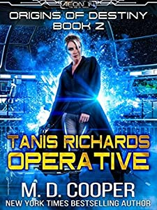 Tanis Richards: Operative (Origins of Destiny #2)