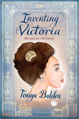 Inventing Victoria by Bolden Tonya