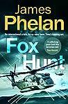 Fox Hunt: A Lachlan Fox thriller (The Lachlan Fox Series Book 1)
