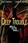 Deep Trouble (Spells, Salt, & Steel #3)