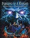 Forging of a Knight: Darksiege Triumphant