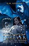 Dragons are Forever (Dragons of the North, #1)