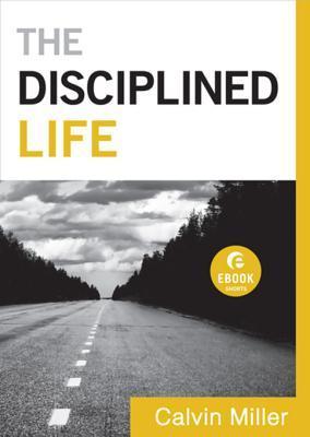 The Disciplined Life (Ebook Short)