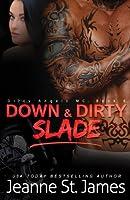 Down & Dirty: Slade (Dirty Angels MC #6)