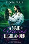 A Maid for the Grieving Highlander