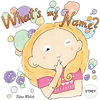 What's My Name? Etney by Tiina Walsh