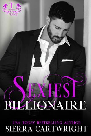 Sexiest Billionaire by Sierra Cartwright