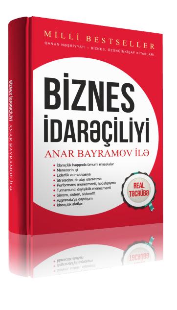 Biznes idarəçiliyi - Anar Bayramov ilə Anar Bayramov