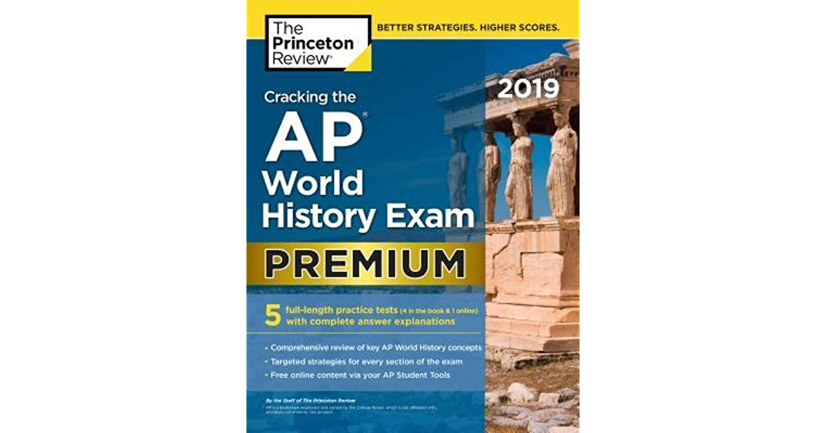 Cracking the AP World History Exam 2019, Premium Edition: 5