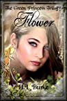 Flower by H.L. Burke