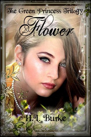 Flower (The Green Princess, #1)