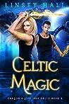 Celtic Magic (Dragon's Gift: The Druid #3)