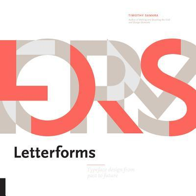 Letterforms Typeface Design from Past to Future