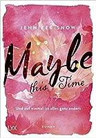 Maybe this Time - Und auf einmal ist alles ganz anders (Colorado Ice, #1)