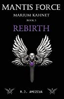 Mantis Force: Rebirth