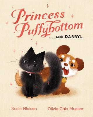 Princess Puffybottom . . . and Darryl