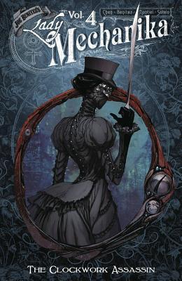 Lady Mechanika Volume 4: The Clockwork Assassin