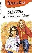 A Friend Like Phoebe
